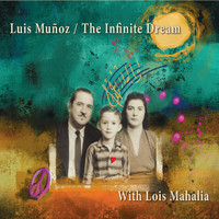 Luis Munoz - The Infinite Dream (feat. Lois Mahalia)