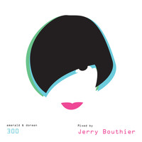 Jerry Bouthier - Emerald & Doreen 300