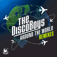 The Disco Boys - Around the World (Remixes)
