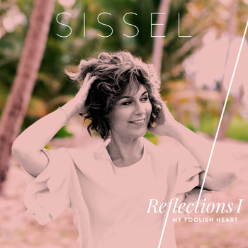 Sissel - My Foolish Heart