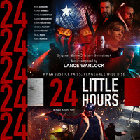 Lance Warlock - 24 Little Hours (Original Motion Picture Soundtrack)