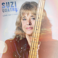 Suzi Quatro - Love Isn't Fair