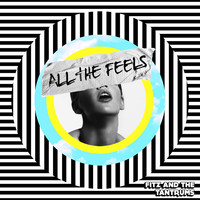 Fitz And The Tantrums - All the Feels