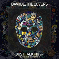 Daviide, The Lovers - Just Talking