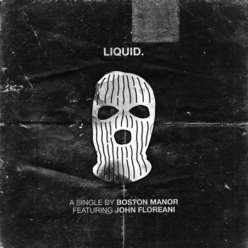 Boston Manor - Liquid