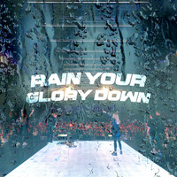 Planetshakers - Rain Your Glory Down (Live)
