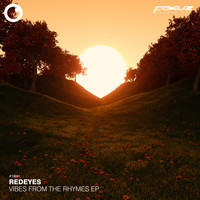 Redeyes - Vibes From The Rhymes EP