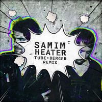 Samim - Heater (Tube & Berger Remix)