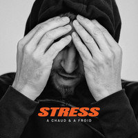 Stress - A chaud & à froid