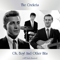 The Crickets - Oh, Boy! And Other Hits (All Tracks Remastered)