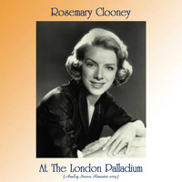 Rosemary Clooney - At The London Palladium (Analog Source Remaster 2019)
