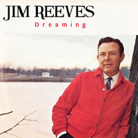 Jim Reeves - Dreaming