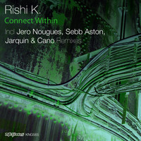 Rishi K. - Connect Within