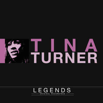 Tina Turner - Legends - Tina Turner