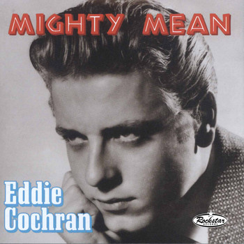 Eddie Cochran - Mighty Mean