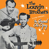 The Louvin Brothers - Live from the Grand Ole Opry