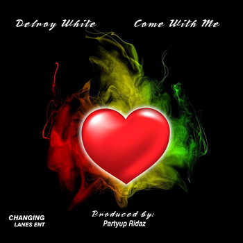 Delroy White - Come with Me