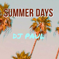 DJ Paul - Summer Days
