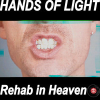 Hands of Light - Rehab in Heaven