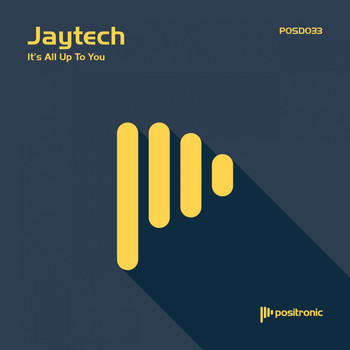 Jaytech - It's All Up To You