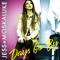 Jess Moskaluke - Days Go By
