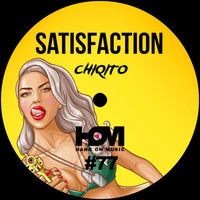 Chiqito - Satisfaction EP