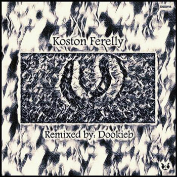 Koston Ferelly - U (Incl. Dookieb Remix)