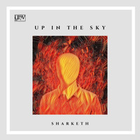 Sharketh - Up In The Sky