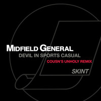 Midfield General - Devil in Sports Casual (Cousn's Unholy Remix)