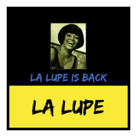 La Lupe - La Lupe Is Back