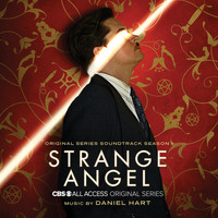 Daniel Hart - Strange Angel: Season 1 (Original Series Soundtrack)