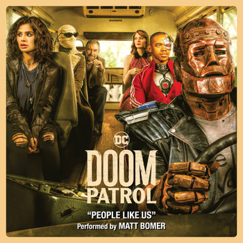 Matt Bomer - People Like Us (From Doom Patrol) [Season 1] [feat. Alan Mingo Jr.]