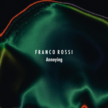 Franco Rossi - Annoying