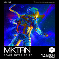 MKTRN - Space Invasion EP