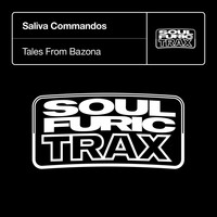 Saliva Commandos - Tales from Bazona (Extended Mixes)