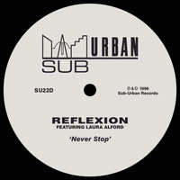 Reflexion - Never Stop (feat. Laura Alford)
