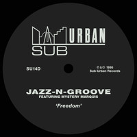 Jazz-N-Groove - Freedom (feat. Mystery Marquis)