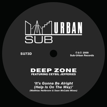 Deep Zone - It's Gonna Be Alright (Help Is On The Way) [feat. Ceybil Jefferies] [Matthias Heilbronn & Sean McCabe Mixes]