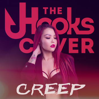 The Hooks - Creep (Explicit)