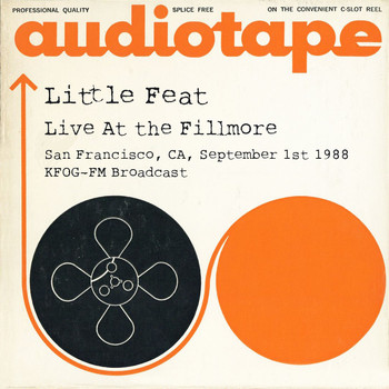Little Feat - Live At the Fillmore, San Francisco, CA, September 1st, 1988, KFOG-FM Broadcast (Remastered)