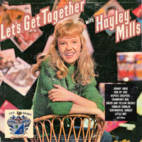 Hayley Mills - Let's Get Together
