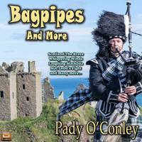 Paddy O'Conley - Bagpipes and More