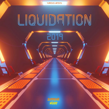 Various Artists - Liquidation 2019