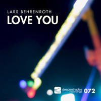 Lars Behrenroth - Love You