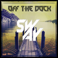 Sway - Off The Dock