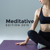 Healing Yoga Meditation Music Consort - Meditative Edition 2019: Yoga Practice, Harmony Zen Lounge, Meditation Journey, Spiritual Sounds for Relaxation, Pure Relaxing Meditation, Ambient Music 2019