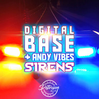 Digital Base, Andy Vibes - Sirens