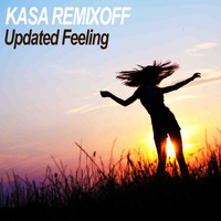 Kasa Remixoff - Updated Feeling