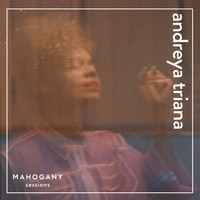 Andreya Triana - Broke (Mahogany Sessions)