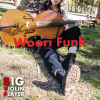 Big Violin Player - Woori Funk